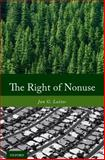 The Right of Nonuse, Laitos, Jan G., 019538606X