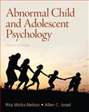 Abnormal Child and Adolescent Psychology, Wicks-Nelson, Rita and Israel, Allen C., 0205036066