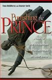 Punishing the Prince : A Theory of Interstate Relations, Political Institutions, and Leader Change, McGillivray, Fiona and Smith, Alastair, 0691136068