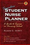 Saunders Student Nurse Planner : A Guide to Success in Nursing School, DeWit, Susan C., 0721686060