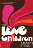 The Love Children, Marilyn French, 1558616063