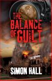 The Balance of Guilt, Simon Hall, 1907016066