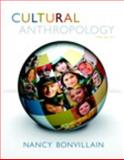 Cultural Anthropology Plus NEW MyAnthroLab with Pearson EText, Bonvillain, Nancy, 020588606X