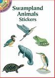 Swampland Animals Stickers, Lisa Bonforte, 0486296067