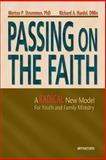Passing on the Faith, Merton P. Strommen and Richard A. Hardel, 0884896064