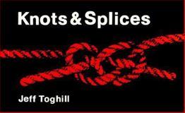 Knots and Splices, Jeff E. Toghill, 0924486066