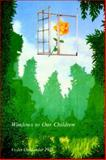 Windows to Our Children : A Gestalt Therapy Approach to Children and Adolescents, Oaklander, Violet, 0939266067