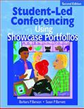Student-Led Conferencing Using Showcase Portfolios, Benson, Barbara P. and Barnett, Susan P., 1412906067