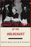Forgotten Trials of the Holocaust, Michael Bazyler and Frank M. Tuerkheimer, 1479886068