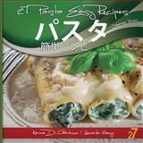 27 Pasta Easy Recipes Japanese Edition, Leonardo Manzo and Karina Di Geronimo, 1482756064