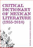 Critical Dictionary of Mexican Literature, 1955-2010, Michael, Christopher Domínguez, 1564786064
