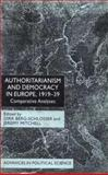 Authoritarianism and Democracy in Europe, 1919-39 : Comparative Analyses, , 0333966066