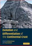 Evolution and Differentiation of the Continental Crust, , 0521066069