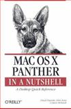 Mac OS X Panther in a Nutshell : A Desktop Quick Reference, Toporek, Chuck and Stone, Chris, 0596006063
