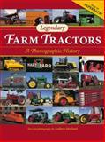 Legendary Farm Tractors, Andrew Morland, 0760346062