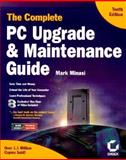 Complete PC Upgrade and Maintenance Guide, Minasi, Mark, 0782126065
