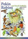Pekin Robins and Small Softbills, Peter Karsten, 0888396066