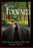 Moving Forward, Jennifer Thomas, 1462706061
