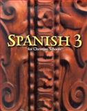 Spanish 3 Student Text (grades 9-12), Virginia Layman, Esther Luna, Michelle Rosier, 1579246060