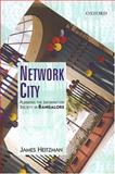 Network City : Planning the Information Society in Bangalore, Heitzman, James, 0195666062