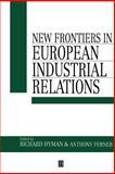 New Frontiers in European Industrial Relations 9780631186069