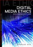 Digital Media Ethics 2nd Edition