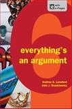 Everything's an Argument, Lunsford, Andrea A. and Ruszkiewicz, John J., 1457606062