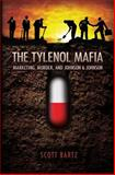 The Tylenol Mafia, Scott Bartz, 1466206063