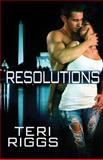 Resolutions, Teri Riggs, 1613336063