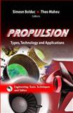Propulsion : Types, Technology and Applications, Bolduc, Simeon and Maheu, Theo, 1614706069