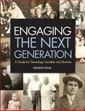 Engaging the Next Generation, Jennifer Holik, 1938226062