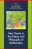 New Trends in the History and Philosophy of Mathematics, , 8778386063