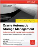 Oracle Automatic Storage Management : Under-the-Hood and Practical Deployment Guide, Vallath, Murali and Long, Rich, 0071496076