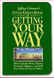 Little Green Book of Getting Your Way, Jeffrey Gitomer, 0131576070