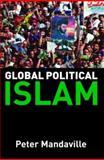 Global Political Islam, Mandaville, Peter, 0415326079