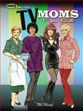 Classic TV Moms Paper Dolls, Tom Tierney, 0486476073