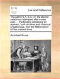 The Patron's A, B, C, Archibald Bruce, 1140696076