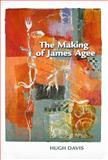 The Making of James Agee, Davis, Hugh, 1572336072