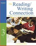 The Reading/Writing Connection : Strategies for Teaching and Learning in the Secondary Classroom, Olson, Carol Booth, 0137056079