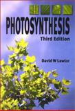 Photosynthesis : Molecular, Physiological and Environmental Processes, Lawlor, David W., 0387916075