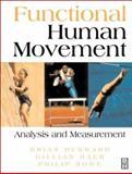Functional Human Movement : Measurement and Analysis, Durward, Brian R. and Baer, Gillian D., 0750626070
