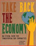 Take Back the Economy, J. K. Gibson-Graham and Jenny Cameron, 0816676070