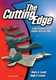 The Cutting Edge, Mark A. Lorell and Hugh P. Levaux, 0833026070