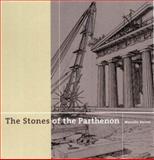 Stones of the Parthenon, Manolis Korres, 0892366079