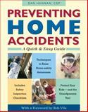 Preventing Home Accidents, Dan Hannan, 0897936078