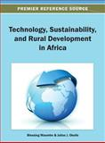 Technology, Sustainability, and Rural Development in Africa, Maumbe, 1466636076