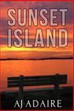 Sunset Island, A. J. Adaire, 1494426072