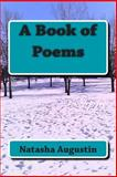 A Book of Poems, Natasha Augustin, 1495416070