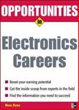 Opportunities in Electronics Careers, Rowh, Mark, 0071476075