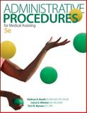 Administrative Procedures for Medical Assisting, Booth, Kathryn and Whicker, Leesa, 0077656075